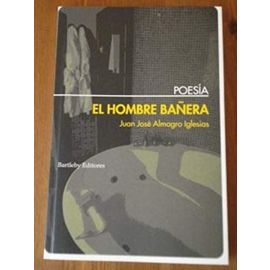 Almagro Iglesias, J: Hombre bañera