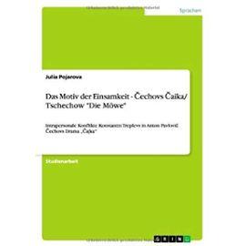 """Das Motiv der Einsamkeit - Cechovs Caika/ Tschechow """"Die Möwe - Julia Pojarova"""