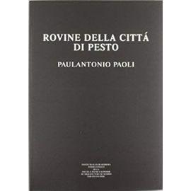 Rovine della Cittá di Pesto - Paulantonio Paoli
