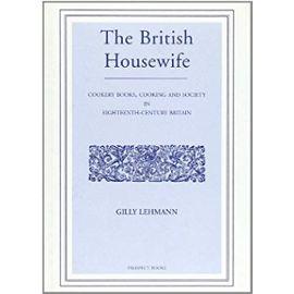 BRITISH HOUSEWIFE - Gilly Lehmann
