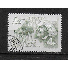 HONGRIE 1980 : Compositeur et pianiste : Frantz Liszt avec son piano - Timbre oblitéré