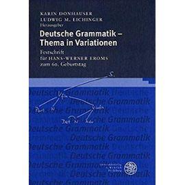 Deutsche Grammatik - Thema in Variationen - Karin Donhauser