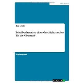Schulbuchanalyse eines Geschichtsbuches für die Oberstufe - Eva Lirsch