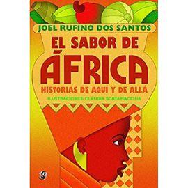 El Sabor de Africa: Historias de Aqui y de Alla - Joel Rufino Dos Santos