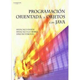 Gutiérrez López, F: Programación orientada a objetos con Jav