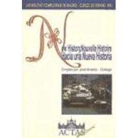 Cursos de Verano (1992. El Escorial): New history - Nouvelle