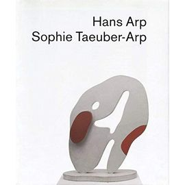 Hans Arp, Sophie Taeuber-Arp (German Edition) - Unknown