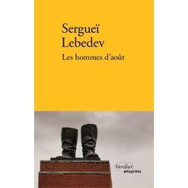 Les Hommes D'août - Lebedev Sergueï