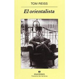 El orientalista - Tom Reiss