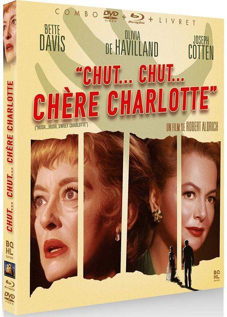 Chut…, chut, chère Charlotte