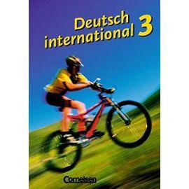 Deutsch International: Kursbuch 3 - Juergen Weigmann