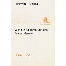 Was die Pastoren von den Frauen denken - Hedwig Dohm