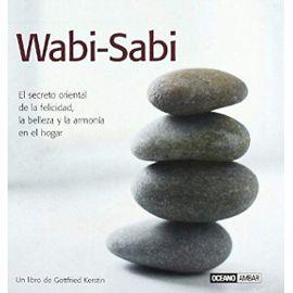 Kerstin, G: Wabi-sabi : el secreto oriental de la felicidad,