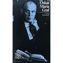 Oskar Maria Graf: Mit Selbstzeugnissen und Bilddokumenten (Rowohlts Monographien) - Georg Bollenbeck