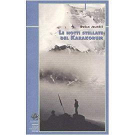 Jelincic, D: Notti stellate del Karakorum
