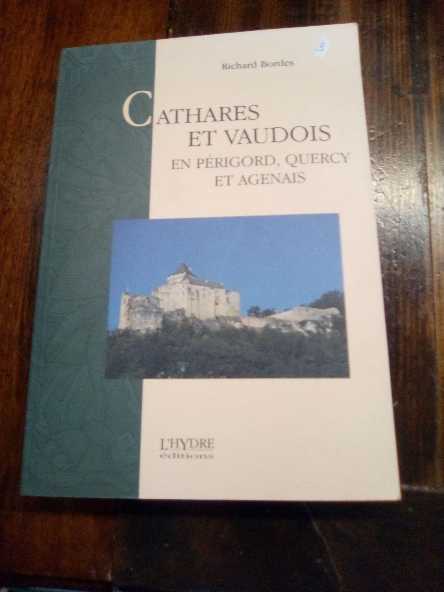 Cathares et vaudois en Périgord, quercy et agenais