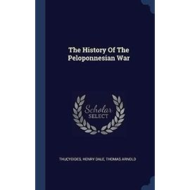 The History of the Peloponnesian War - Thucydides