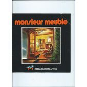 Catalogue Monsieur Meuble 1984 1985