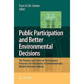 Public Participation and Better Environmental Decisions - Frans H. J. M. Coenen