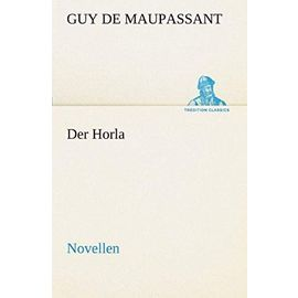 Der Horla - Guy De Maupassant