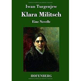 Klara Militsch - Iwan Turgenjew