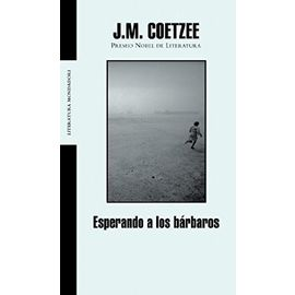 Coetzee, J: Esperando a los bárbaros