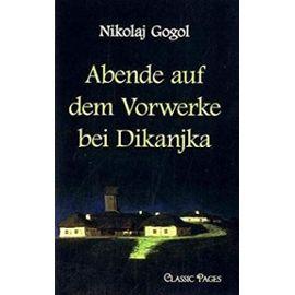 Abende Auf Dem Vorwerke Bei Dikanjka - Nicolas Gogol