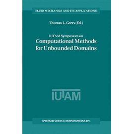 IUTAM Symposium on Computational Methods for Unbounded Domains - Thomas L. Geers