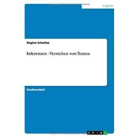 Inferenzen - Verstehen von Texten - Regina Schultze