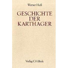 Geschichte der Karthager (Handbuch der Altertumswissenschaft) (German Edition) - Werner Huss