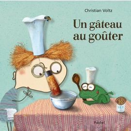 Un Gâteau Au Goûter - Christian Voltz