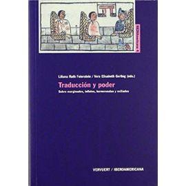 Traduccion Y Poder Sobre Marginados, Infieles, Hermeneutas Y Exiliados. (Colec. - Feierstein, Liliana Ruth
