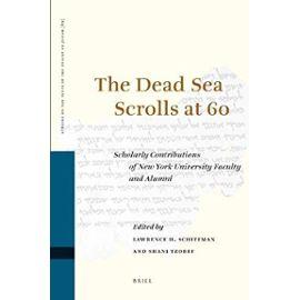 The Dead Sea Scrolls at 60