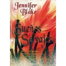 Suenos Salvajes (Spanish Edition) - Jennifer Blake