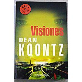 Visiones/ Visions (Spanish Edition) - Dean R. Koontz