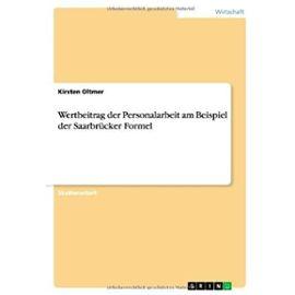 Wertbeitrag der Personalarbeit am Beispiel der Saarbrücker Formel - Kirsten Oltmer