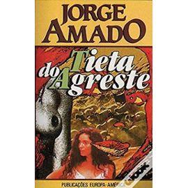 Tieta Do Agreste - Jorge Amado