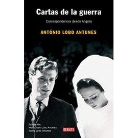 Cartas de la guerra : correspondencia desde Angola - António Lobo Antunes