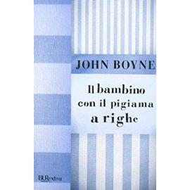 Il Bambino Con Il Pigiama a Righe (Italian Edition) - John Boyne
