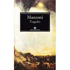 Tragedie (Italian Edition) - Alessandro Manzoni