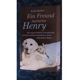 Ein Freund namens Henry - Nuala Gardner