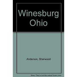 Winesburg, Ohio - Anderson Sherwood
