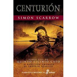 Centurion (Spanish Edition) - Simon Scarrow
