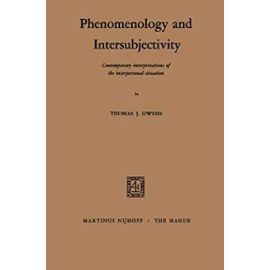 Phenomenology and Intersubjectivity - T. S. Owens