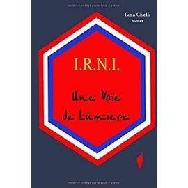 I.R.N.I. Une Voie de Lumi - Chelli, Lina