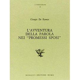L'avventura della parola nei Promessi sposi (L'ippogrifo) (Italian Edition) - Giorgio De Rienzo