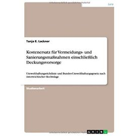 Kostenersatz für Vermeidungs- und Sanierungsmaßnahmen einschließlich Deckungsvorsorge - Tanja E. Lackner