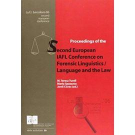 IAFL European Conference on Forensic Linguistics: Language a
