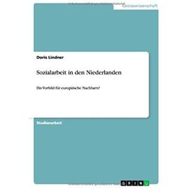 Sozialarbeit in den Niederlanden - Doris Lindner