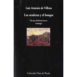 Los senderos y el bosque - Luis Antonio De Villena